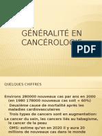 Généralité en Cancerologie
