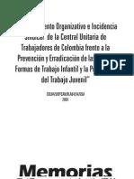 Fortalecimiento Organizativo e cia Sindical de La CUT de Colombia