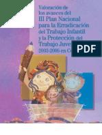 Valoración del III Plan Nacional de Erradicación del TI 2003-2006