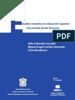 Estudios recientes en educación superior - Una mirada desde Veracruz.pdf