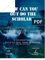 How Can You Outdo The Scholars?