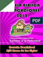 Lecciones Escuela Biblica de Vacaciones, EBDV 2012