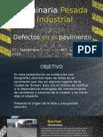 Defectos en El Pavimento. Maquinaria Pesada e Industrial