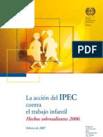 La acción del IPEC contra el trabajo infantil. Hechos sobresalientes 2006. Feb 2007