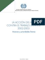La acción del IPEC contra el trabajo infantil 2002-2003. Avances y prioridades futuras. Ene 2004