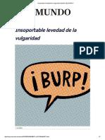 Insoportable Levedad de La Vulgaridad _ Opinión _ EL MUNDO