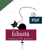 Scaricare Libro... Felinita Di Consuelo Pasca (Italian Books)