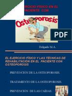 el ejercicio fisico en el paciente con osteoporosis