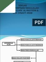 03 - Kepemimpinan Rasulullah, Khulafa' Rasyidin & Dua Dinasti Arab
