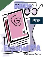 Antología de Temas de Español Sexto Grado Primera Parte