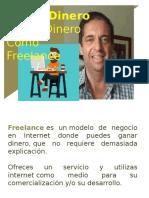Como Ofrecer Tu Servicio en Internet y Ganar Dinero Como Freelance