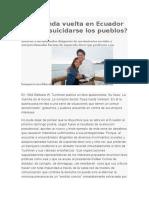 La Segunda Vuelta en Ecuador. Pueden Suicidarse Los Pueblos