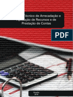 Manual Tecnico de Arrecadacao e Aplicacao de Recursos de Prestacao de Contas