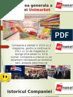 Prezentarea Generala a Companiei Unimarket