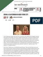 Being a Californian in New York City - Broke-Ass Stuart's Goddamn Website