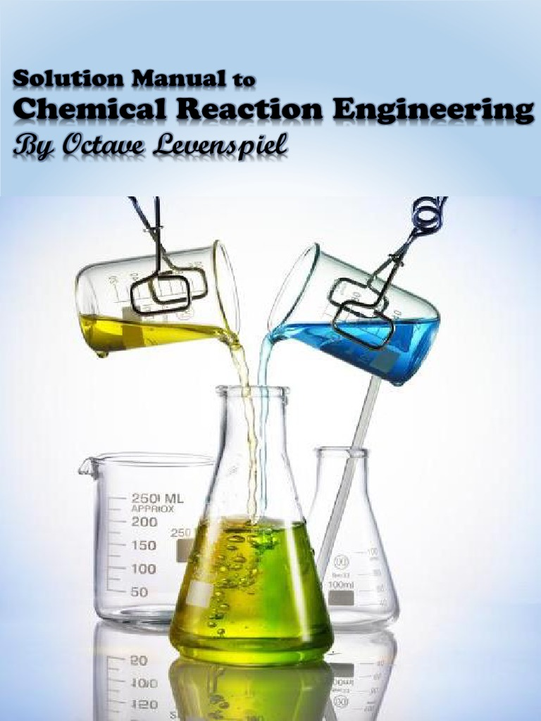 Solution Manual LevenSpiel by [emailprotected] | Chemical Kinetics | Stoichiometry