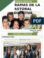 2. Programas de La Pastoral Educativa