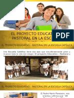 7. El Proyecto Educativo - Pastoral en La Escuela Católica