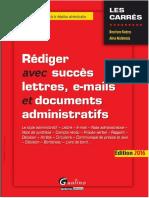 Rédiger avec succès lettres, e-mail et documents administratifs  Édition 2016.pdf