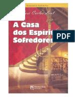 A Casa Dos Espiritos Sofredores (Jose Carlos Leal)
