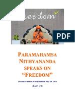 Paramahamsa Nithyananda Speaks on Freedom Part 1