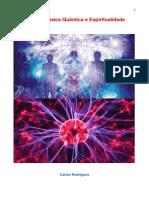 Universo, Física Quântica e Espiritualidade - Carlos Rodrigues