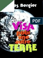 Bergier Jacques - Visa Pour Un Autre Terre