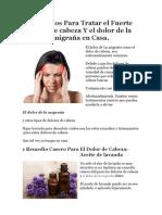 Remedios Para Tratar El Fuerte Dolor de Cabeza Y El Dolor de La Migraña en Casa