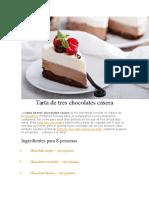 Tarta de Tres Chocolates Casera