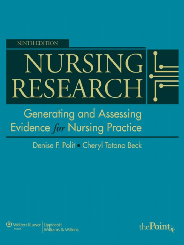 Nursing research generating and assessing evidence for nursing nursing research generating and assessing evidence for nursing practice 9 edition qualitative research quantitative research fandeluxe Images