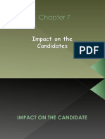 Impact on the Candidates