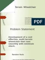 Multi terrain wheel chair