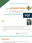 a past cactus practice