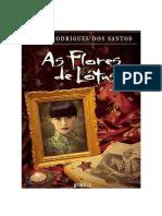 As Flores de Lótus - José Rodrigues Dos Santos