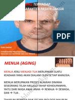 5.Dampak Aging Terhadap Perubahan Karakter Pasien Lansia
