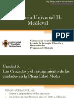 Unidad 5 Las Cruzadas y El Resurgimiento de Las Ciudades en La Plena Edad Media (Avances)