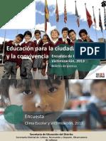 2 Presentacion de La Encuesta 2013 Clima Escolar y Victimizacion