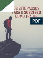 Os Sete Passoso Para o Sucesso Como Trader