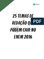 25 Temas de Redação Que Podem Cair No ENEM 2016