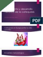 Nacimiento y Desarrollo Histórico de La Catequesis.