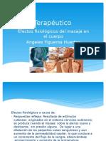 Masaje Terapéutico efectos fisiologicos.pptx