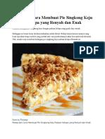 Resep Dan Cara Membuat Pie Singkong Keju Paduan Kelapa Yang Renyah Dan Enak