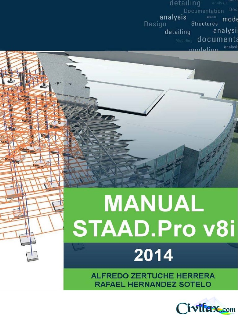 01 STAAD.pro V8i Manual 2014 Part 1 | Microsoft Windows | Beam (Structure)