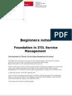 1. ITIL Beginners Guide - A Six Sigma Bonus