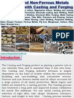 Ferrous and Non-Ferrous Metals Production with Casting and Forging (Aluminium Alloys, Copper Alloys, Magnesium Alloys, Welding and Joining Processes, ARC Welding Processes, Electrode coating, Spot Welding, Allied Processes, Electron Beam Welding, Structural Mills, Forging, Metal Casting processes, Foundry Processes, Tube Mills, Extrusion and Drawing, Surface cracking, Metallic Bond, Water Rinsing, Laser Welding, Projection Welding, Basic Oxygen Furnace, Ferrous Metals, Pig Iron, Manganese, Carbon, Alloy Steel, Wrought Iron )