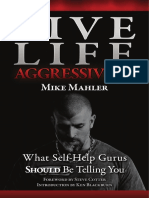 Live Life Aggressively