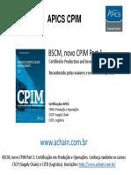 BSCM, novo CPIM Part 1 - conheça também CSCP e CLTD