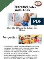 Perioperative Care Pada Anak OKTAV