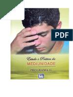 Estudo e Prática da Mediunidade Programa II
