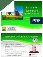 Leslie Architecte pour une architecture écologique à Québec & en Estrie